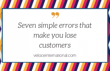 Seven simple errors that make you lose customers