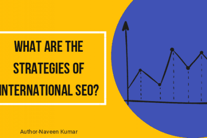 WHAT ARE THE STRATEGIES OF INTERNATIONAL SEO