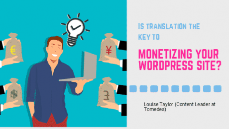 Is translation the key to monetizing your WordPress site?
