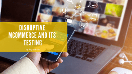 Disruptive mCommerce and Its Testing
