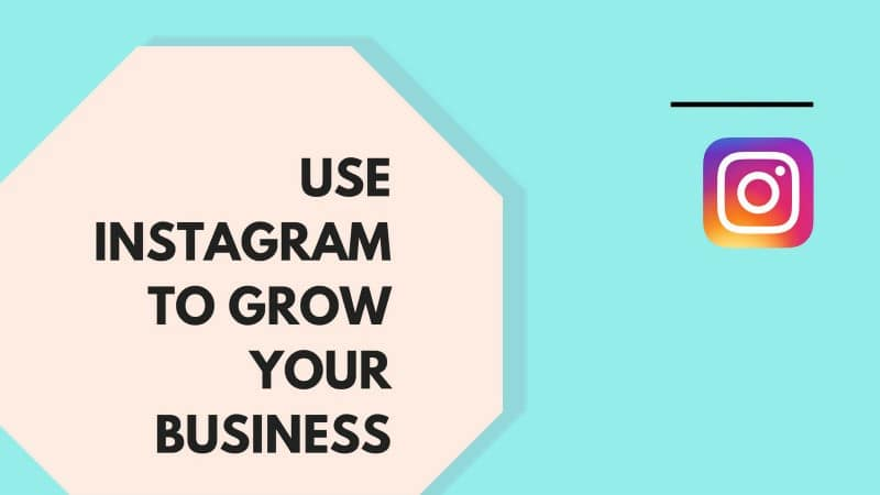 9 Best tips to Grow Business with Instagram