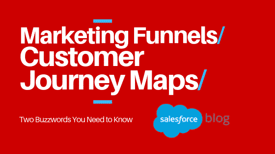 marketing funnels and customer journey maps