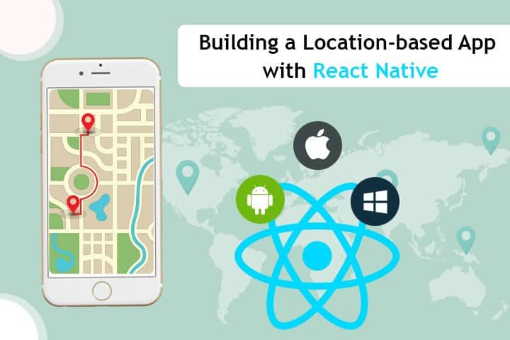 Building a Location-based App with React Native