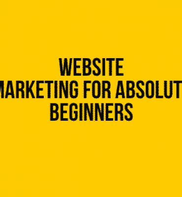 Marketing for Absolute Beginners
