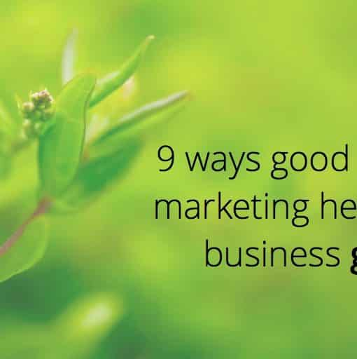 9 ways good content marketing helps your business grow