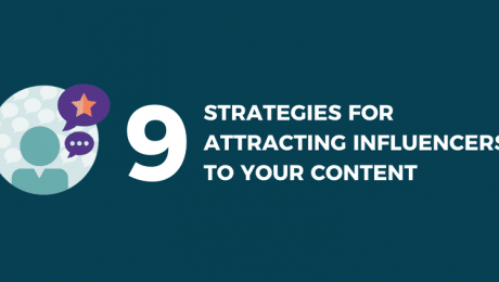 Attracting Influencers to Your Content