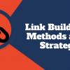 Link Building Methods and Strategies