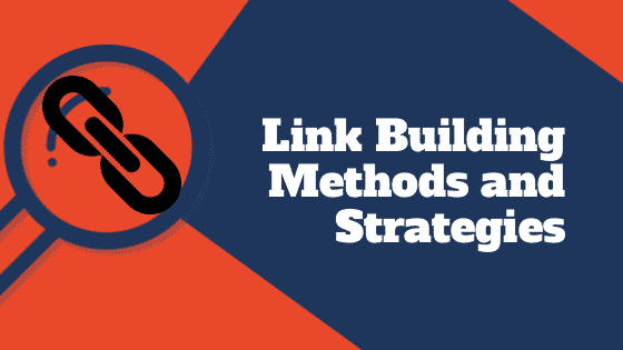 Link Building Methods and Strategies