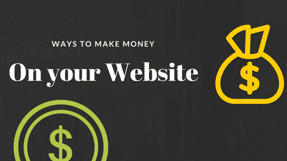 Ways To Actually Make Money From a Website