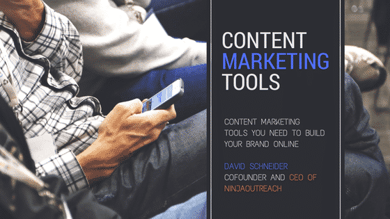 content marketing tools with David Schneider